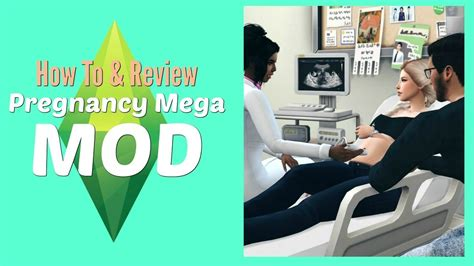 The Sims 4 - Pregnancy Mega Mod- How to Install & Use