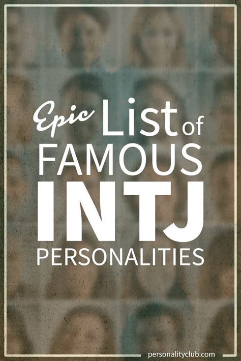 Epic List of Famous People With INTJ Personalities